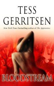 Bloodstream- Tess Gerritsen